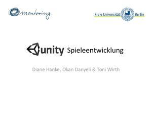 Spieleentwicklung. Diane Hanke, Okan Danyeli & Toni Wirth