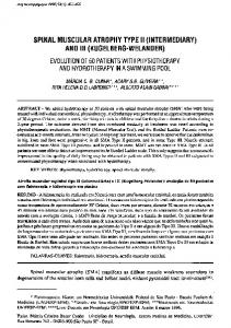 SPINAL MUSCULAR ATROPHY TYPE II (INTERMEDIARY) AND III (KUGELBERG-WELANDER)