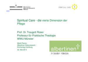 Spiritual Care - die vierte Dimension der Pflege