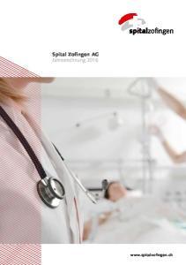 Spital Zofingen AG Jahresrechnung 2016