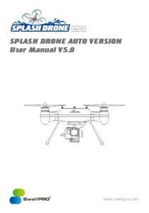 SPLASH DRONE AUTO VERSION User Manual V5.0