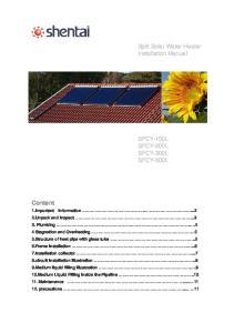 Split Solar Water Heater Installation Manual SFCY-150L SFCY-200L SFCY-300L SFCY-500L. Content