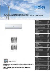 SPLIT TYPE ROOM AIR CONDITIONER OPERATION MANUAL AND INDOOR INSTALLATION MANUAL