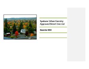 Spokane Urban Forestry Approved Street Tree List. December 2014