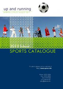 SPORTS CATALOGUE School. For photos please visit our web site at