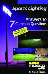 Sports Lighting. Answers to. Common Questions