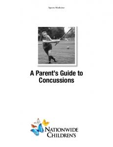 Sports Medicine. A Parent s Guide to Concussions