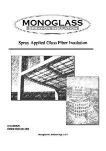 Spray Applied Glass Fiber Insulation