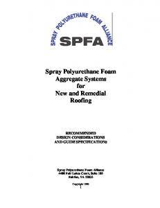 Spray Polyurethane Foam Aggregate Systems for New and Remedial Roofing
