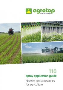 spray technology Spray application guide Nozzles and accessories for agriculture