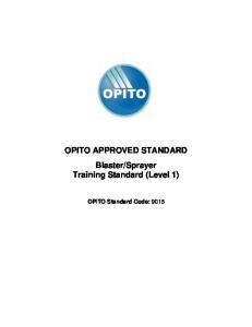 Sprayer Training Standard (Level 1) OPITO Standard Code: 9015