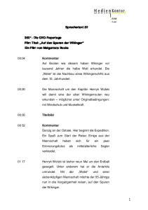 Sprechertext Die GEO-Reportage Film Titel: Auf den Spuren der Wikinger Ein Film von Malgorzata Bucka