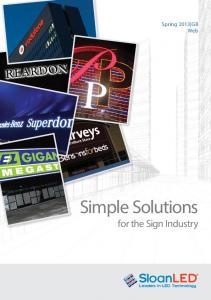 Spring 2013 GB Web. Simple Solutions for the Sign Industry