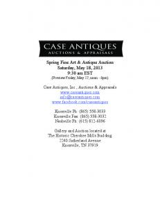 Spring Fine Art & Antique Auction Saturday, May 18, :30 am EST (Preview Friday, May 17, noon - 6pm)