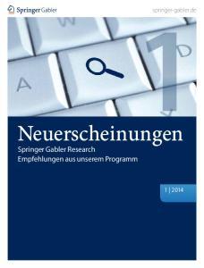 springer-gabler.de Neuerscheinungen Springer Gabler Research Empfehlungen aus unserem Programm