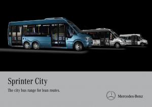 Sprinter City. The city bus range for lean routes