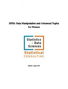 SPSS: Data Manipulation and Advanced Topics. For Windows