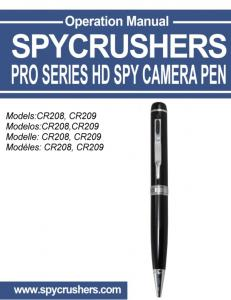 SPYCRUSHERS PRO SERIES HD SPY PEN CAMERA Operation Manual