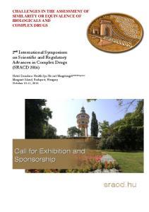 sracd.hu 2 nd International Symposium on Scientific and Regulatory Advances in Complex Drugs (SRACD 2016)