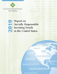 SRI. sustainable. investment. environmental. Report on Socially Responsible Investing Trends in the United States. companies. impact
