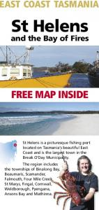St Helens. and the Bay of Fires FREE MAP INSIDE