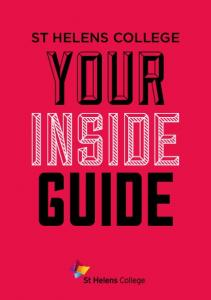 ST HELENS COLLEGE YOUR INSIDE GUIDE