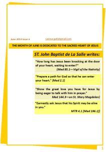 ST. John Baptist de La Salle writes: