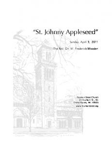 St. Johnny Appleseed. Sunday, April 3, The Rev. Dr. W. Frederick Wooden