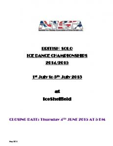 st July to 5 th July at IceSheffield. CLOSING DATE: Thursday 4 TH JUNE 2015 AT 5 PM