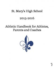 St. Mary s High School Athletic Handbook for Athletes, Parents and Coaches