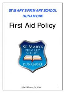 ST MARY S PRIMARY SCHOOL DUNAMORE. First Aid Policy. St Mary s PS, Dunamore: First Aid Policy 1