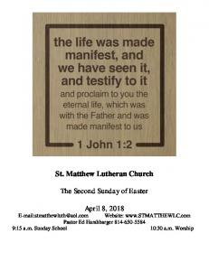 St. Matthew Lutheran Church. The Second Sunday of Easter