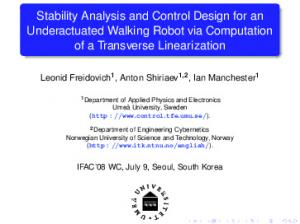 Stability Analysis and Control Design for an Underactuated Walking Robot via Computation of a Transverse Linearization