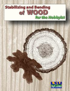 Stabilizing and Bending of WOOD for the Hobbyist
