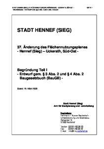 STADT HENNEF (SIEG), 37. FLÄCHENNUTZUNGSPLANÄNDERUNG UCKERATH, SÜD-OST - SEITE 1- - BEGRÜNDUNG ENTWURF GEM. 3 ABS. 2 UND 4 ABS