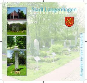 Stadt Langenhagen. Stadt Langenhagen. R a t g e b e r f ü r d e n T r a u e r f a l l