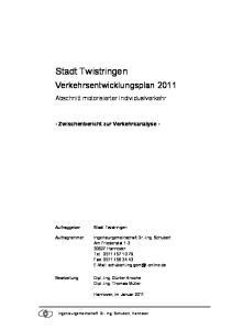 Stadt Twistringen. Verkehrsentwicklungsplan Abschnitt motorisierter Individualverkehr. - Zwischenbericht zur Verkehrsanalyse -