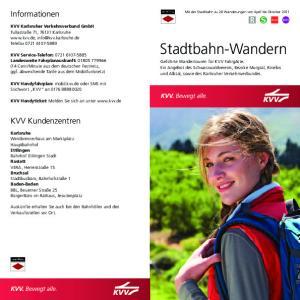Stadtbahn-Wandern. Informationen. KVV Kundenzentren