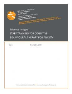 STAFF TRAINING FOR COGNITIVE- BEHAVIOURAL THERAPY FOR ANXIETY