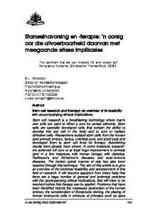 Stamselnavorsing en -terapie: n oorsig oor die uitvoerbaarheid daarvan met meegaande etiese implikasies