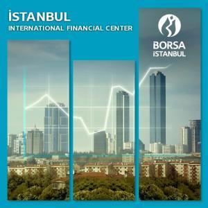 İSTANBUL INTERNATIONAL FINANCIAL CENTER