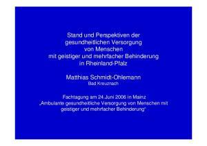 Stand und Perspektiven der gesundheitlichen Versorgung von Menschen mit geistiger und mehrfacher Behinderung in Rheinland-Pfalz