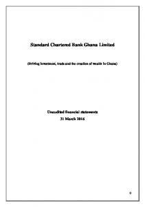 Standard Chartered Bank Ghana Limited. (Driving investment, trade and the creation of wealth in Ghana)