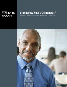 Standard & Poor s Compustat Products & Services for the Academic Community