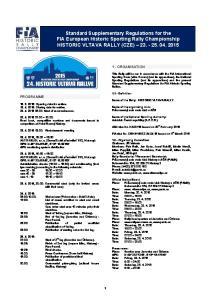Standard Supplementary Regulations for the FIA European Historic Sporting Rally Championship HISTORIC VLTAVA RALLY (CZE)