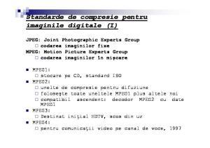 Standarde de compresie pentru imaginile digitale (I)