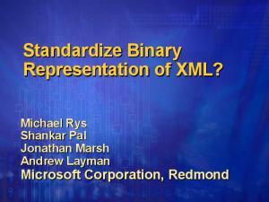 Standardize Binary Representation of XML?