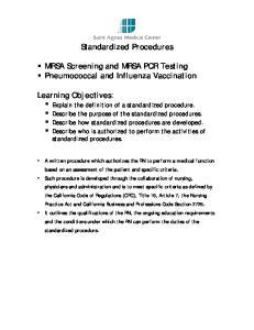 Standardized Procedures. MRSA Screening and MRSA PCR Testing Pneumococcal and Influenza Vaccination