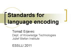 Standards for language encoding