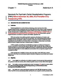 Standards For Psychiatric Partial Hospitalization Programs (PHPs) Before November 30, 2009, And Thereafter Only Freestanding PHPs